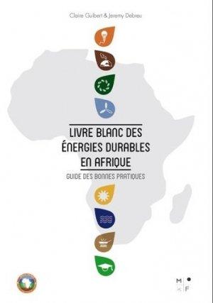 Livre blanc des énergies durables en Afrique - mkf  - 9791092305104 -