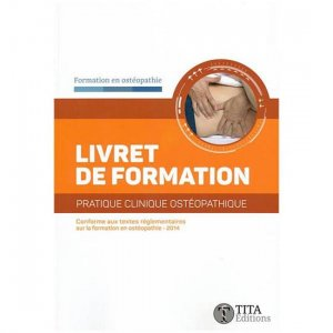 Livret de formation pratique clinique ostéopathique - tita - 9791092847055 -