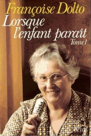 LORSQUE L'ENFANT PARAIT. Tome 1 - du seuil - 9782020047012 -