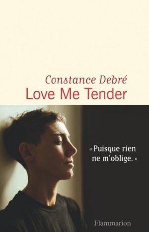 Love Me Tender - flammarion - 9782081471733 -