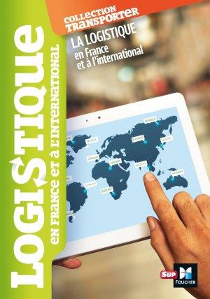 la logistique en France et à l'international - foucher - 9782216123353 -