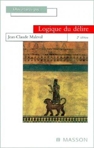 Logique du délire - elsevier / masson - 9782294002779 -