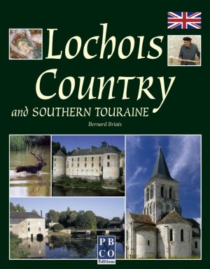 Lochois Country and Southern Touraine - pb and co - 9782350420158 -
