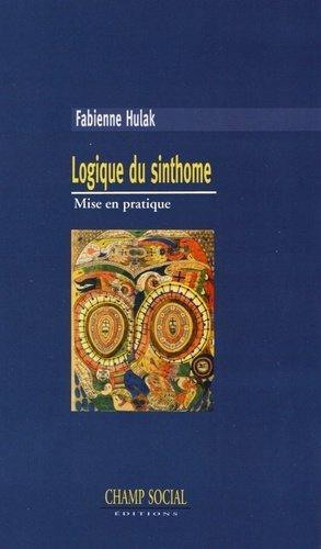 Logique du sinthome, mise en pratique - champ social - 9782353719884 -