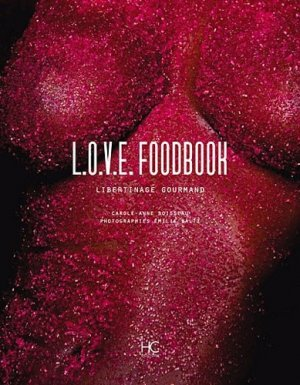LOVE Foodbook - hc  - 9782357201217 - majbook ème édition, majbook 1ère édition, livre ecn major, livre ecn, fiche ecn