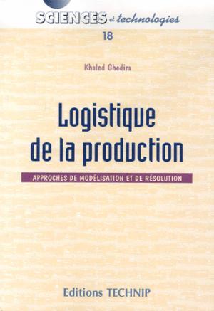 Logistique de la production - technip - 9782710808787 -