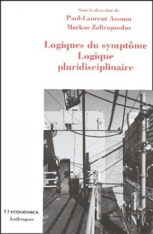 Logiques du symptôme Logique pluridisciplinaire - Economica - 9782717848502 -