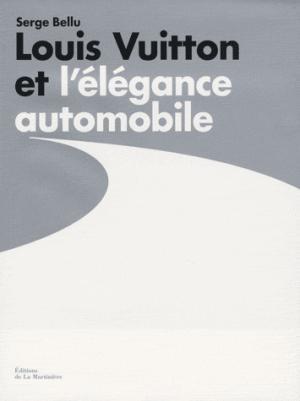 Louis Vuitton et l'élégance automobile - de la martiniere - 9782732436340 -