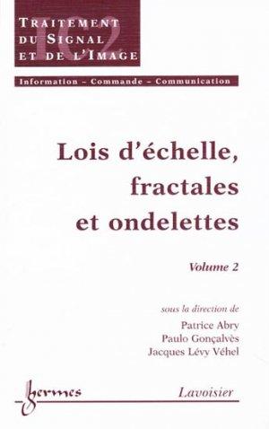 Lois d'échelle, fractales et ondelettes  Vol 2 - hermès / lavoisier - 9782746204102 -