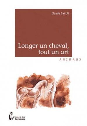 Longer un cheval, tout un art - societe des ecrivains - 9782748384703 -