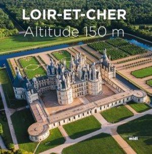 Loir-et-Cher - Le Cherche Midi - 9782749160740 -