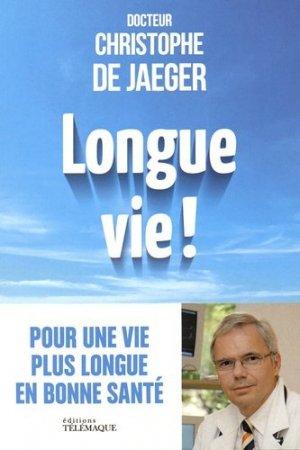 Longue vie ! - telemaque - 9782753302723 -