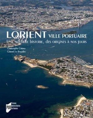 Lorient, ville portuaire - presses universitaires de rennes - 9782753556898 -