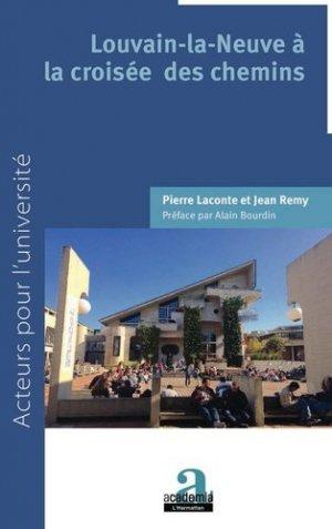 Louvain-la-Neuve à la croisée des chemins - academia bruylant - 9782806104946 -