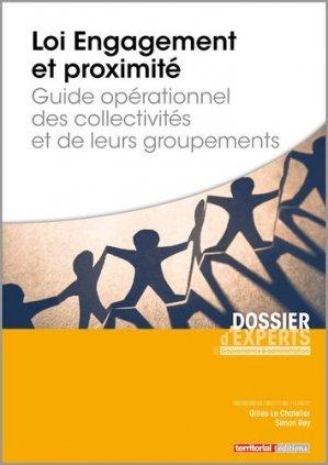 Loi Engagement et proximité. Guide opérationnel des collectivités et de leurs groupements - territorial - 9782818616970 -