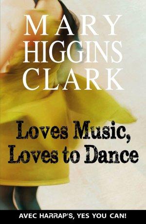 Loves Music ,  Loves to Dance - harrap's - 9782818703250