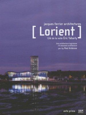 Lorient, cité de la voile Eric Tabarly. Une architecture logicienne - aam - 9782871431886 -
