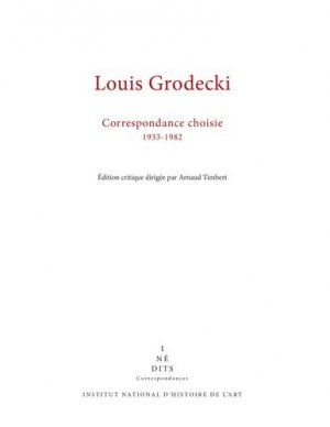 Louis Grodecki - Institut national d'histoire de l'art - 9782917902561 -
