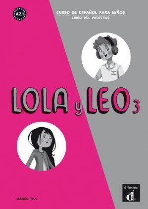 Lola y Leo 3 - guide pédagogique - maison des langues - 9788416347421 -
