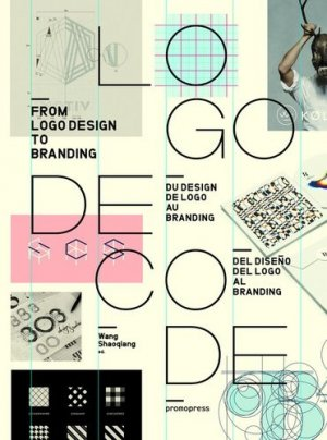Logo decode : from logo design to braning - promopress - 9788416504169 -