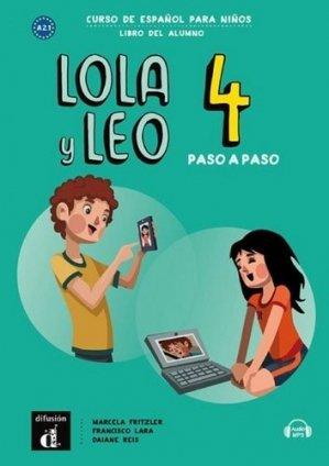 Lola y Leo paso a paso 4. Livre de l'élève - Difusión Centro de Investigación y publicaciones de idiomas - 9788417710736 -