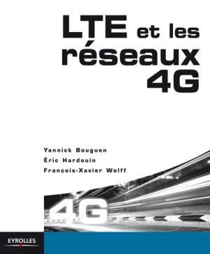 LTE et les réseaux 4G - eyrolles - 9782212129908 -