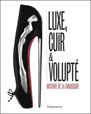 Luxe, cuir et volupté - flammarion - 9782081367821 -