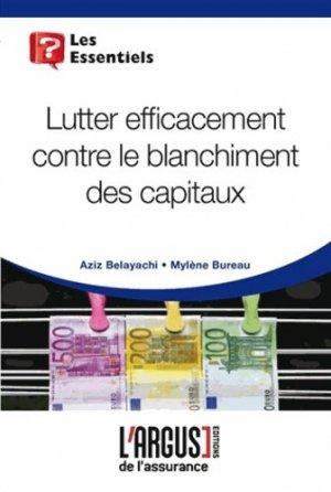 Lutter efficacement contre le blanchiment de capitaux - Groupe Industrie Services Info - 9782354741204 -
