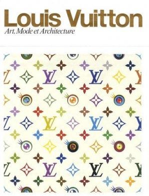 Luis Vuitton. Art, Mode et Architecture - de la martiniere - 9782732440002 -