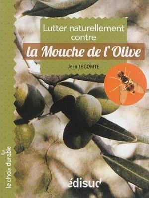 La mouche de l'olive - Edisud - 9782744910043 -