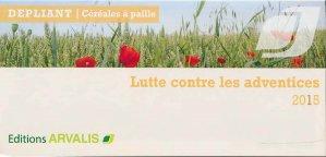 Lutte contre les adventices 2015 - arvalis - 9782817902319