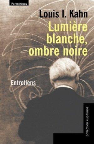 Lumière blanche, ombre noire - parentheses - 9782863646410 - https://fr.calameo.com/read/005884018512581343cc0