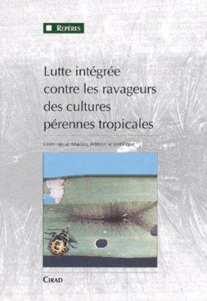 Lutte intégrée contre les ravageurs des cultures pérennes tropicales - cirad - 9782876142534 -