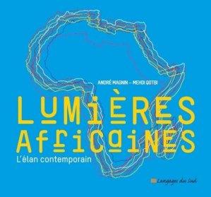 Lumières africaines - Langages du sud - 9789954695203 -