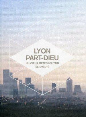 Lyon Part-Dieu - archibooks - 9782357333581 -