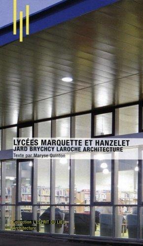Lycées Marquette et Hanzelet - archibooks - 9782357334137 -