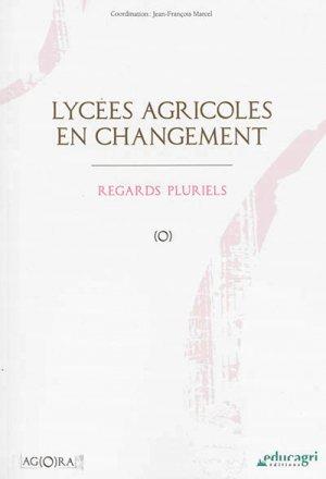 Lycées agricoles en changement - educagri - 9782844449788 -