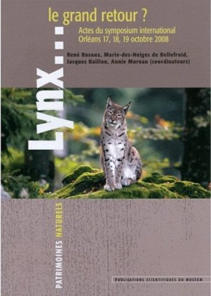 Lynx...le grand retour ? - museum national d'histoire naturelle - 9782856536803