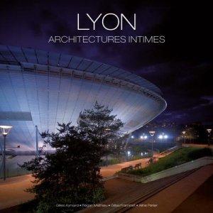 Lyon, Architectures intimes - le noyer - 9782951290099 -