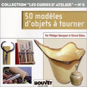 50 modèles d'objets à tourner - le bouvet - 9782350582108 -