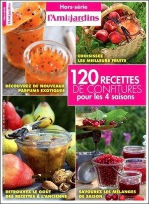 120 recettes de confitures pour les 4 saisons - L'Ami des Jardins - 9771277776127 -