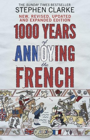 1000 Years of Annoying the French - transworld publisher - 9780552779937 -