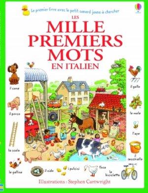 1000 PREMIERS MOTS ITALIEN  - usborne - 9781409570943
