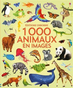 1000 animaux en images - usborne - 9781474962032