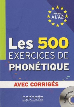 Les 500 exercices de phonétique - Hachette - 9782011556981 -