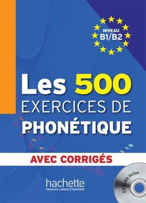 Les 500 exercices de phonétique - hachette - 9782011557544 -