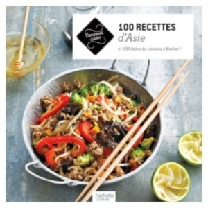 100 recettes d'Asie - Hachette - 9782011713797 -