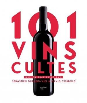 101 Vins cultes - hachette - 9782019451530 -