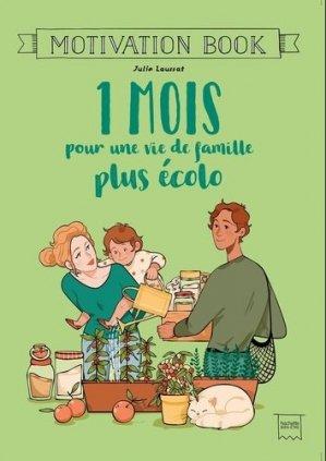 1 mois pour une vie de famille plus écolo - Hachette - 9782019452803 -
