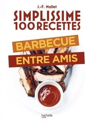 100 recettes : Barbecue entre amis - Hachette - 9782019453909 -